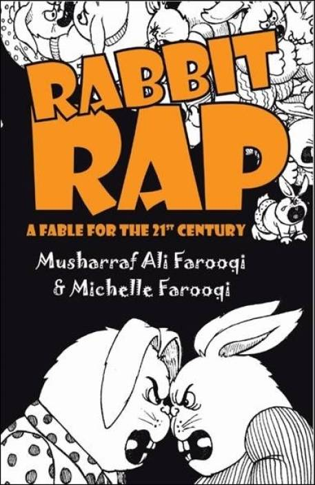 Rabbit Rap: A Fable for the 21st Century