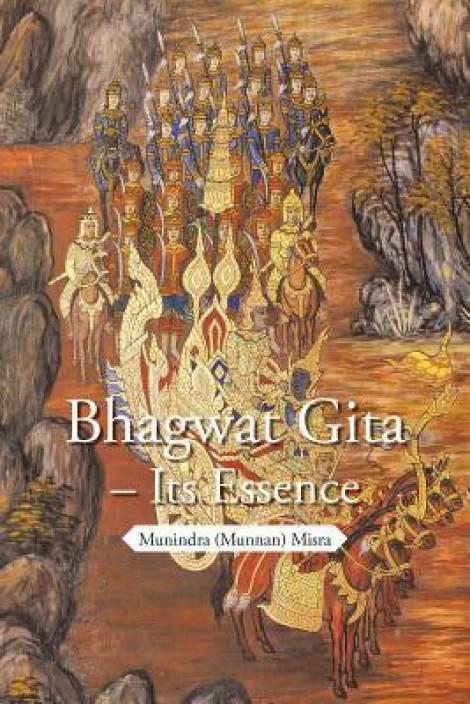 Bhagwat Gita - Its Essence