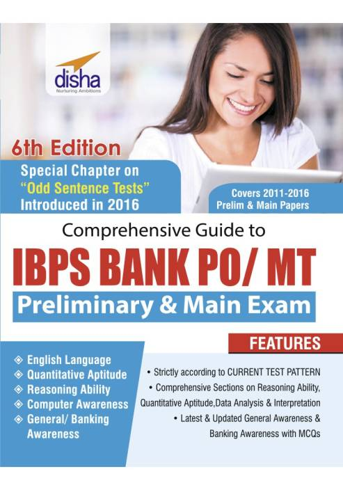 Comprehensive Guide to IBPS Bank PO/ MT Preliminary & Main Exam (6th Edition)