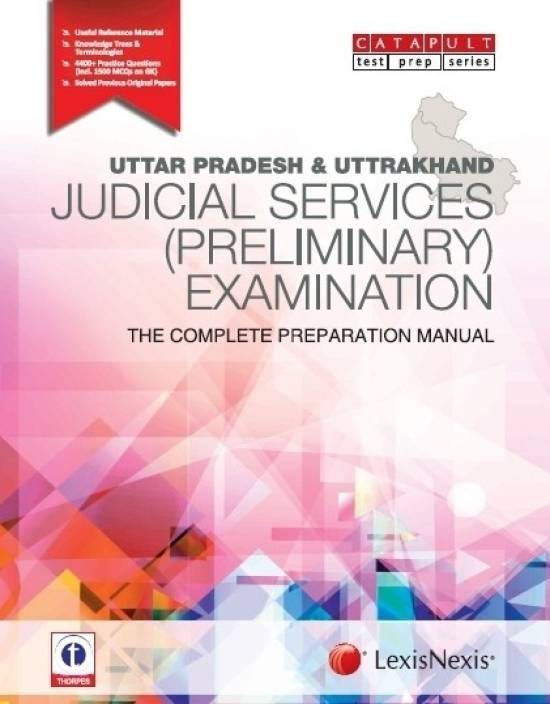 Uttar Pradesh & Uttrakhand Judicial Services (Preliminary) Examination The Complete Preparation Manual 1st Edition