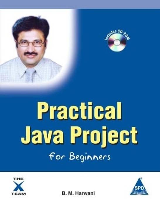 Practical Java Project for Beginners (Book/CD-Rom) 1st  Edition