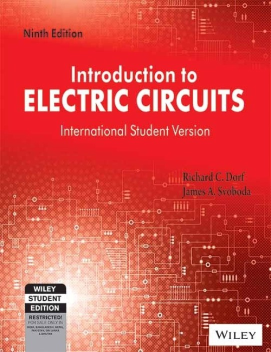 introduction to electric circuits 9th edition buy introduction tointroduction to electric circuits 9th edition (english, paperback, richard c dorf, james a svoboda)
