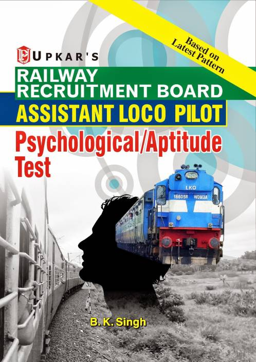 Railway Recruitment Board Assistant Loco Pilot Psychological/Aptitude Test
