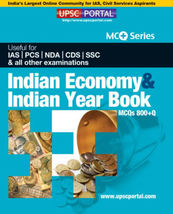 UPSC Portal Indian Economy & Indian Year Book MCQs 800+Q