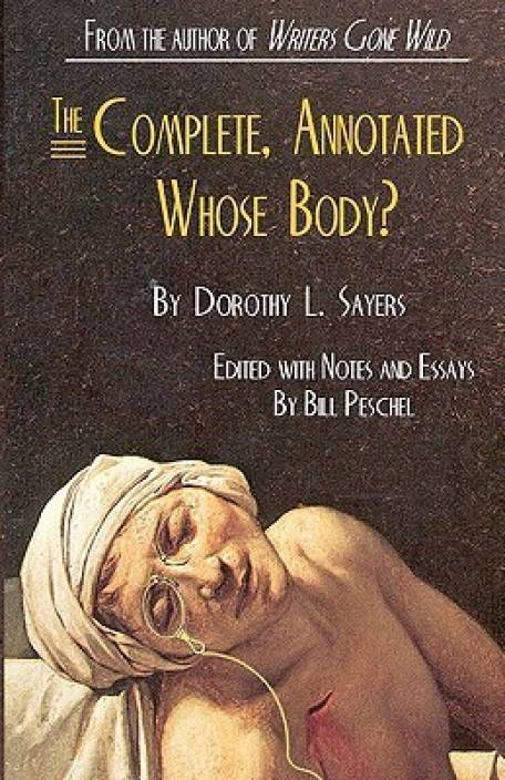 The Complete, Annotated Whose Body?