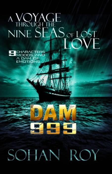 DAM 999 : A Voyage Through the Nine Seas of Lost Love