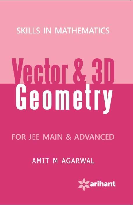 Skills in Mathematics - VECTORS & 3D GEOMETRY for JEE Main & Advanced