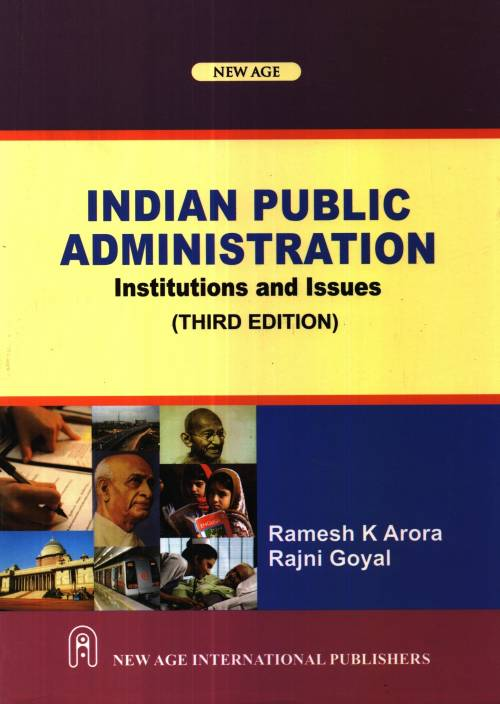 Indian Public Adminstration : Institutions and Issues 3rd  Edition