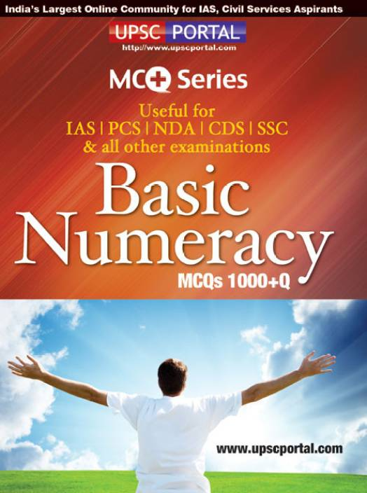 Basic Numeracy MCQs 1000+Q: Useful for IAS | PCS | NDA | CDS | SSC & all other Examinations