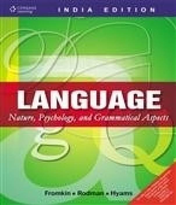 Language: Nature, Psychology, and Grammatical Aspects 1st  Edition