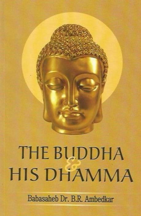 The Buddha And His Dhamma