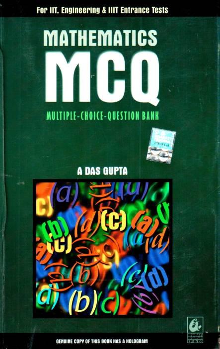 Mathematics MCQ (Multiple-Choice-Question Bank) by gupta asit das