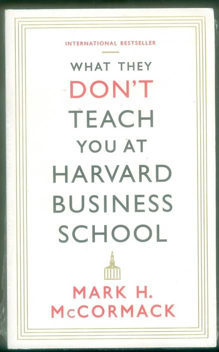 What They Don't Teach You At Harvard Business School (A format)