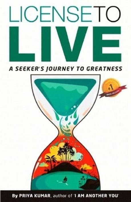 License to Live : A Seeker's Journey to Greatness