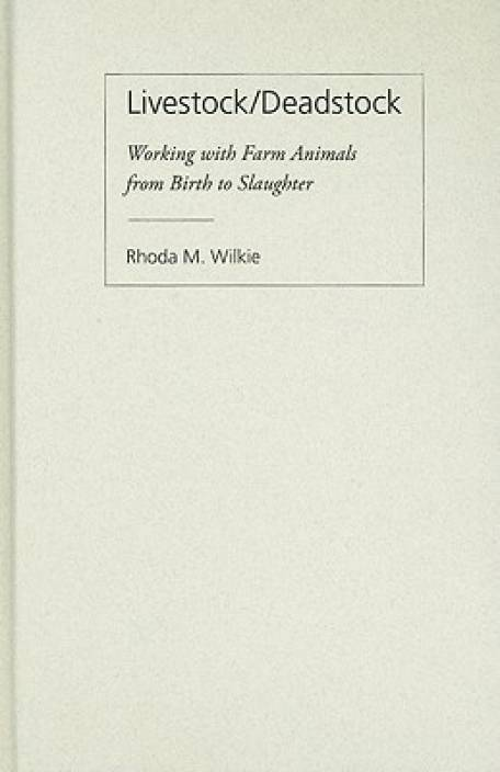 Livestock/Deadstock: Food Animals, Ambiguous Relations, and