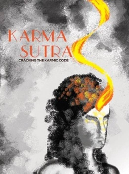 Karma Sutra (Cracking The Karmic Code)