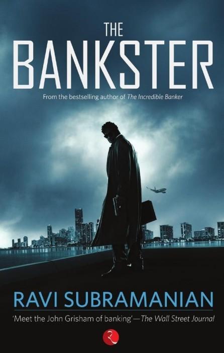 THE BANKSTER  (English, Paperback, Ravi Subramanian)