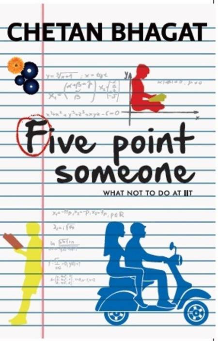Five Point Someone : What Not to do at Iit
