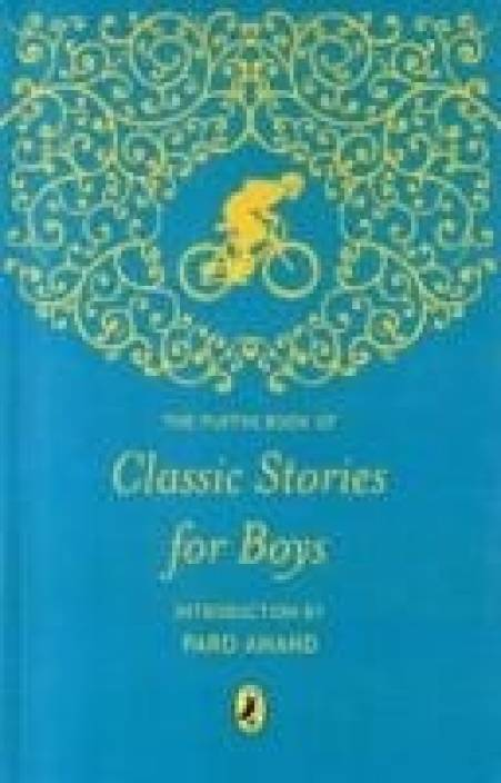 Puffin Book of Classic Stories for Boys;