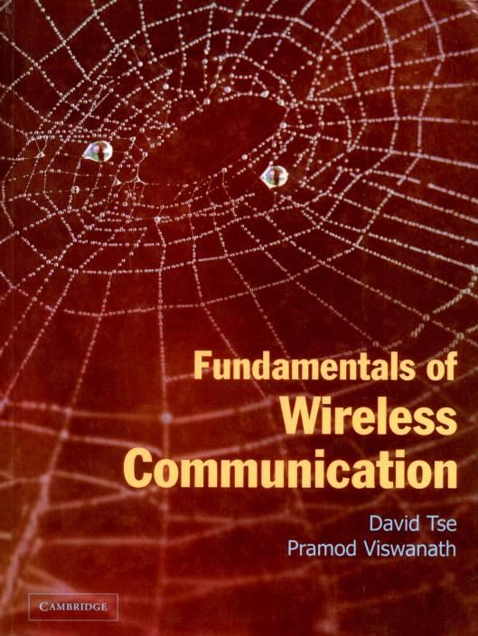 Fundamentals Of Wireless Communication, 1/e PB 1st Edition