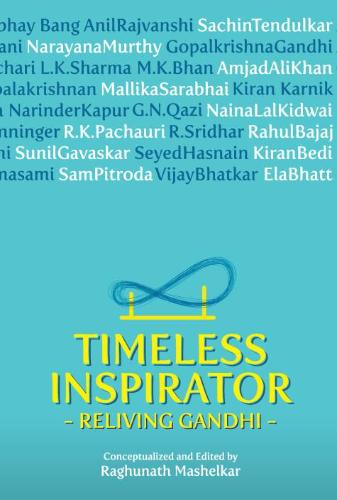 Timeless Inspirator - Reliving Gandhi
