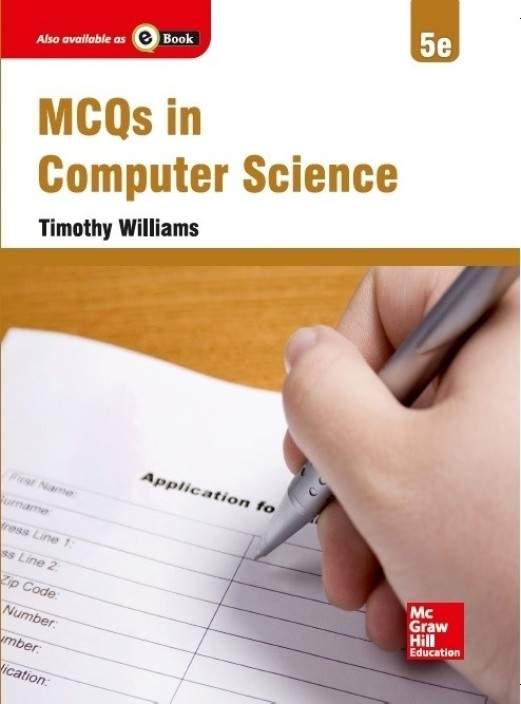 Multiple Choice Questions In Computer Science By Timothy Williams Ebook