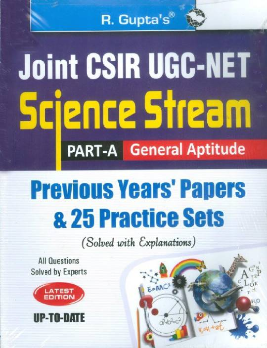 CSIR-UGC-NETPart-APrevious Papers (Solved) and 25 Practice Sets 2018 Edition