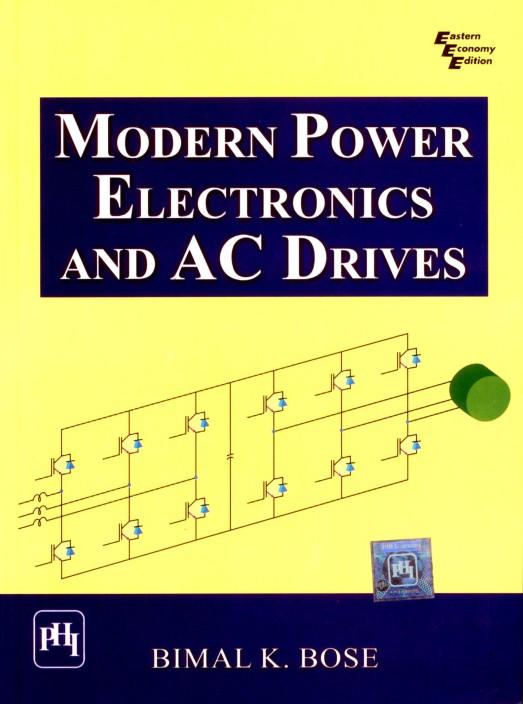 Bk Bose Modern Power Electronics And Ac Drives Pdf
