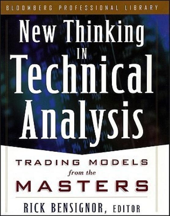 New Thinking in Technical Analysis: Trading Models form the ...