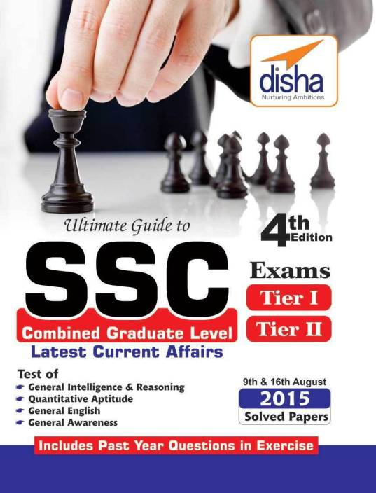 Ultimate Guide to SSC Combined Graduate Level - CGL (Tier I & Tier II) Exam 4th Edition 4 Edition
