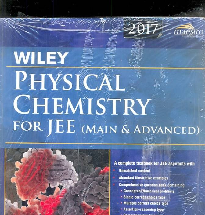 Wiley's Physical Chemistry for JEE (Main & Advanced), 2017ed 1 Edition