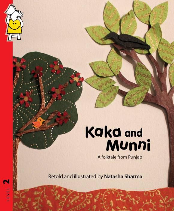 Kaka And Munni (A Folk Tale From Punjab)