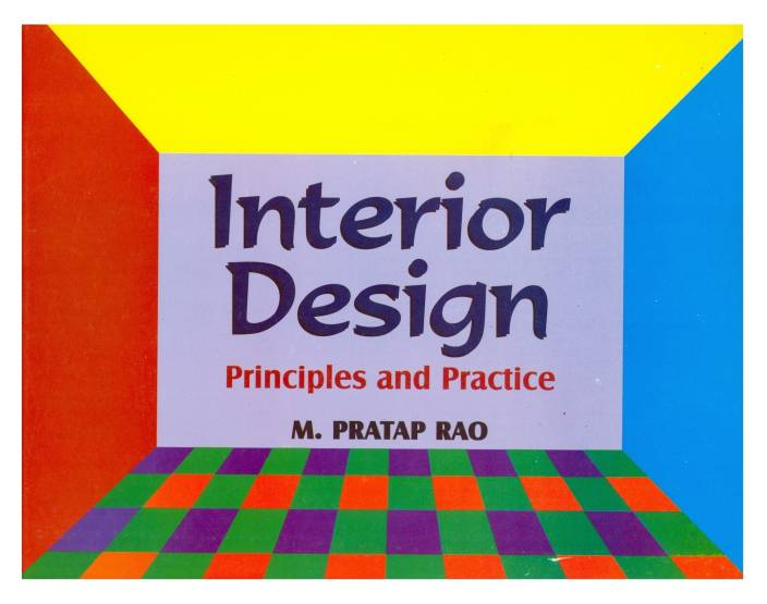 Interior Design Principles And Practice PB