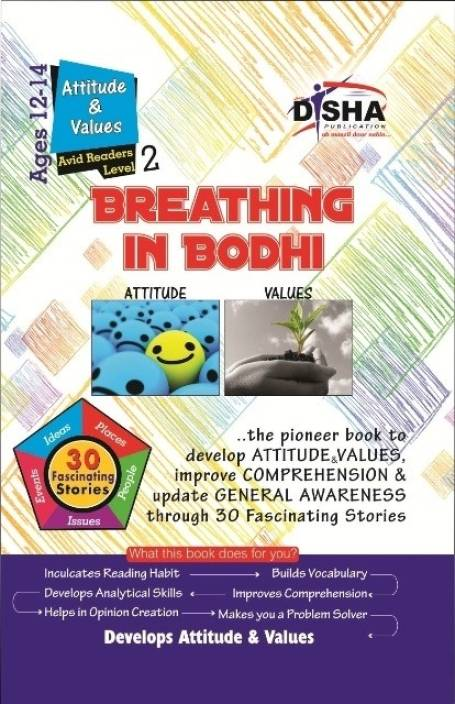 Breathing in Bodhi - the General Awareness/ Comprehension book - Attitude & Values/ Level 2 for the Avid Readers 1st  Edition