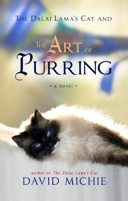 The Dalai Lamas Cat and the Art of Purring