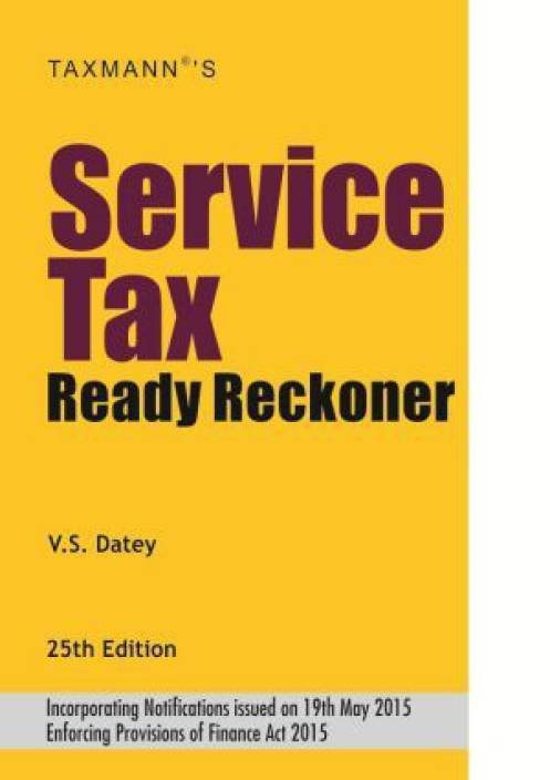 Service Tax Ready Reckoner 25th  Edition