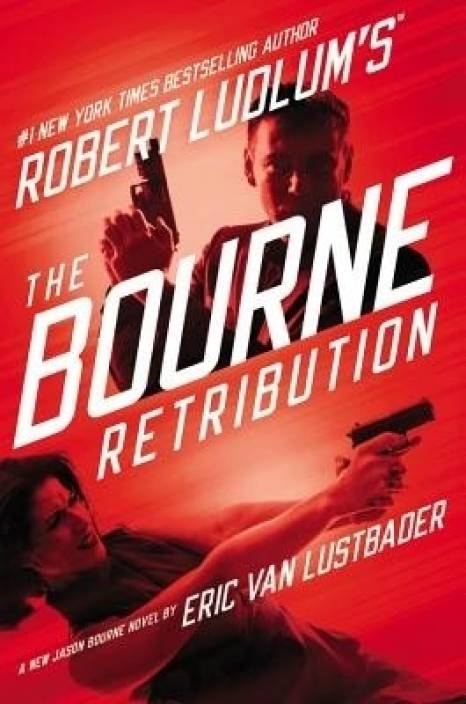 Robert Ludlum's (Tm) the Bourne Retribution: Buy Robert Ludlum's (Tm) the  Bourne Retribution by Van Lustbader Eric at Low Price in India |