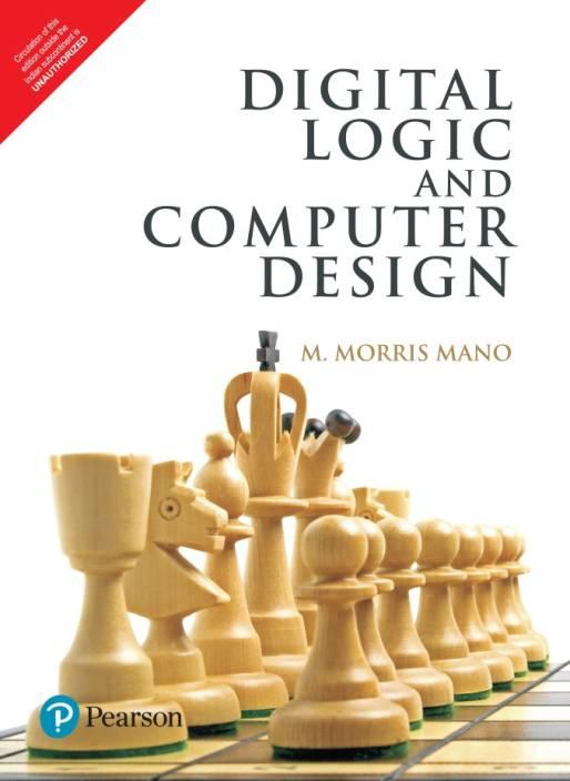 Digital Logic and Computer Design 1 Edition