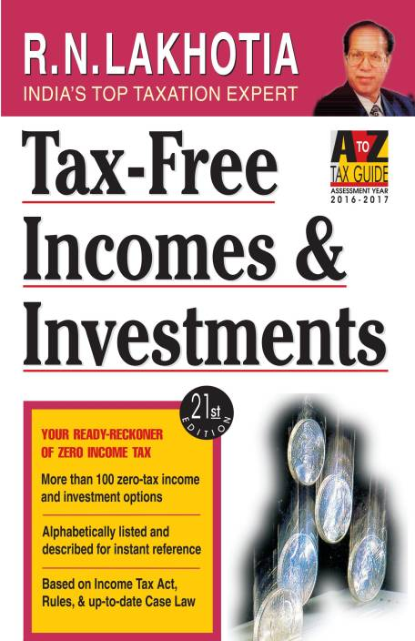 Tax-Free Incomes & Investments (FY 2015-16)