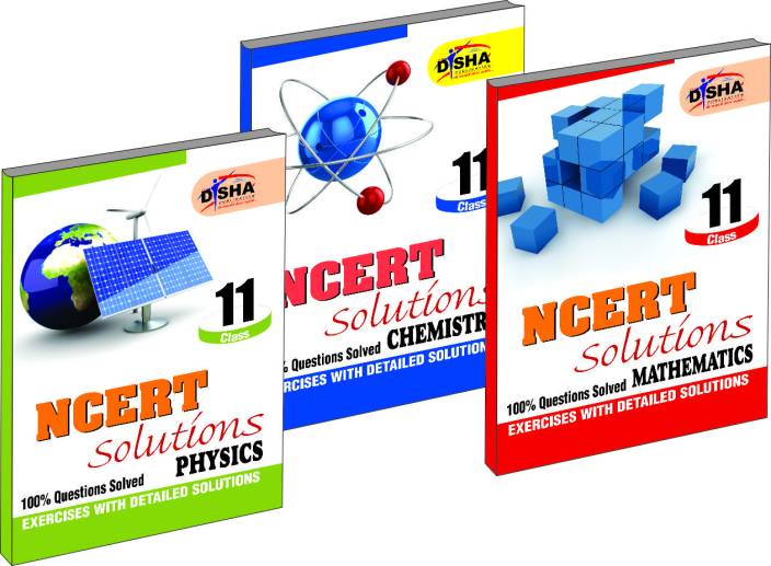 NCERT Solutions: Physics, Chemistry and Mathematics, Class - 11 (Set of 3  Books)
