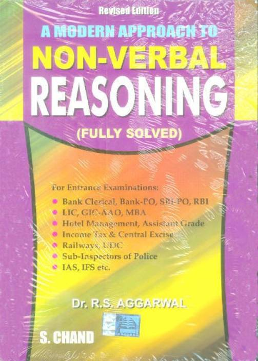 MODERN APPROACH TO NON VERBAL REASONING : Includes Latest Questions and their Solutions