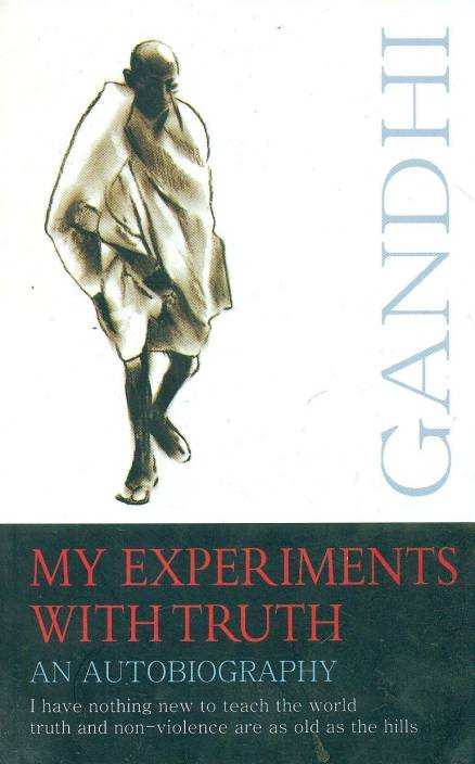 My Experiments With Truth: An Autobiography PB 01 Edition