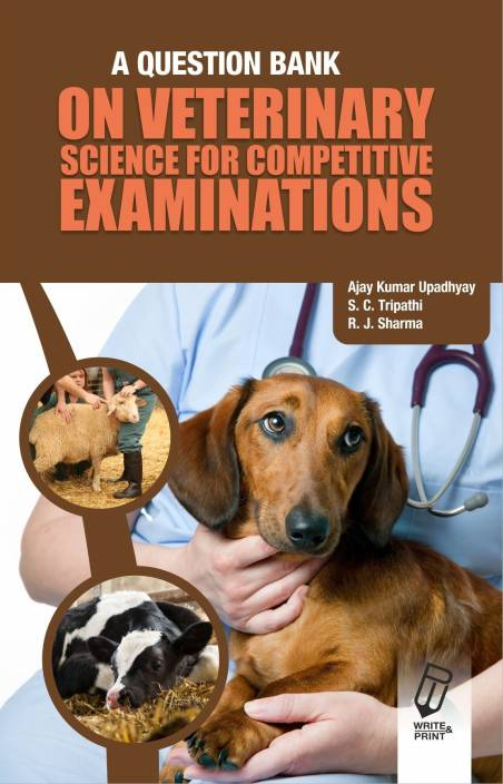 A Question Bank On Veterinary Science For Competitive Exams With 0