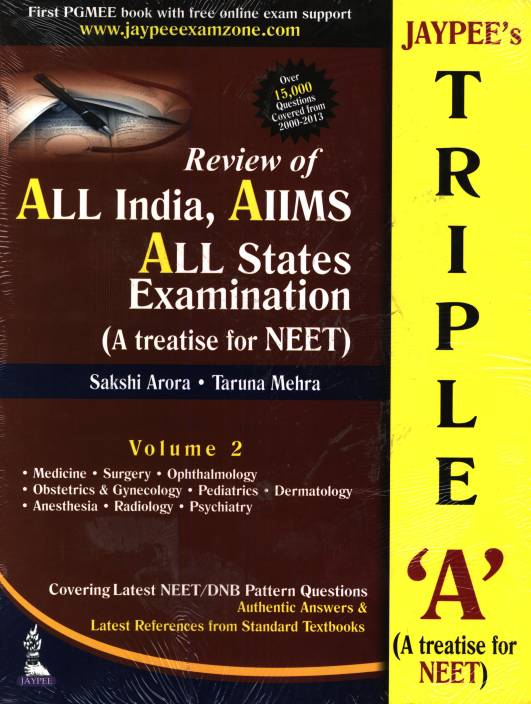 JAYPEE'S TRIPLE 'A' VOL.2 A TREATISE FOR NEET VOL.2:REVIEW OF ALL INDIA, AIIMS ALL STATES EXAMINATION 1st  Edition