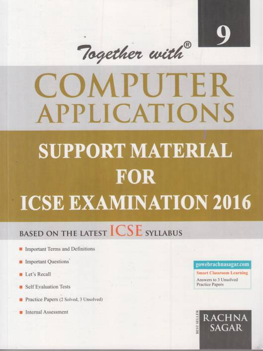 Together with Computer Applications Class IX (ICSE Based) 10th Edition