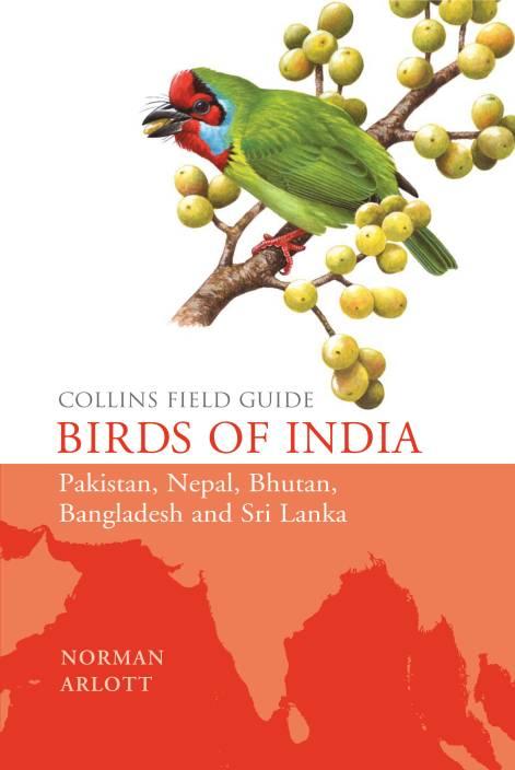 Birds of india (collins field guide) ebook by norman arlott.