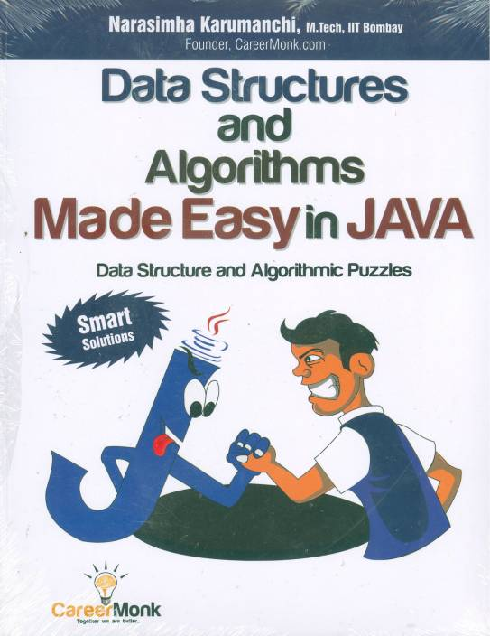 Data Structures and Algorithms Made Easy in Java: Data Structure and Algorithmic Puzzles 1 Edition