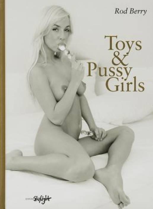 Toys & Pussy Girls