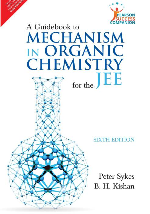 Guidebook to Mechanism in Organic Chemistry for the JEE