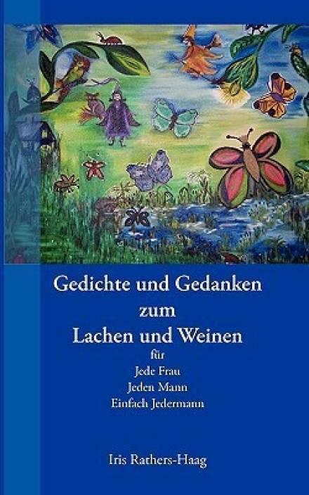 Gedichte Und Gedanken Zum Lachen Und Weinen Buy Gedichte